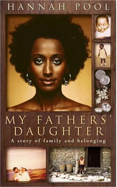 My Fathers' Daughter by Hannah Pool