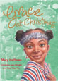 Grace At Christmas by Mary Hoffman, Cornelius van Wright & Ying-Hwa Hu